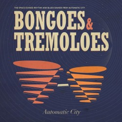 Automatic City - Bongoes...