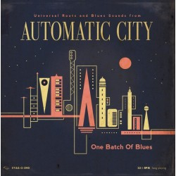 Automatic City - One batch...